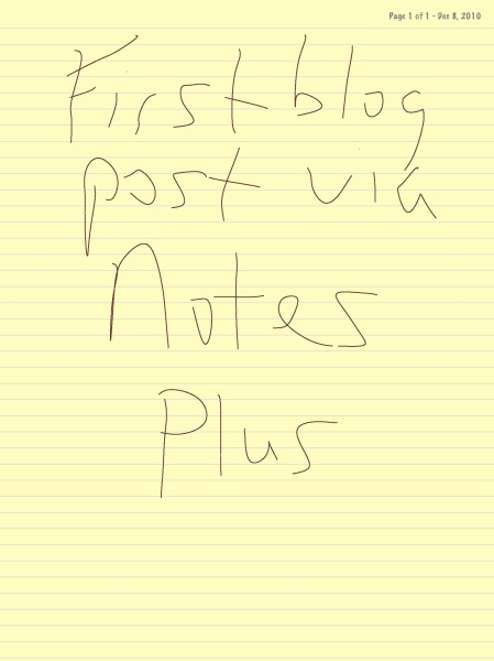 First Blog Post With Notes Plus
